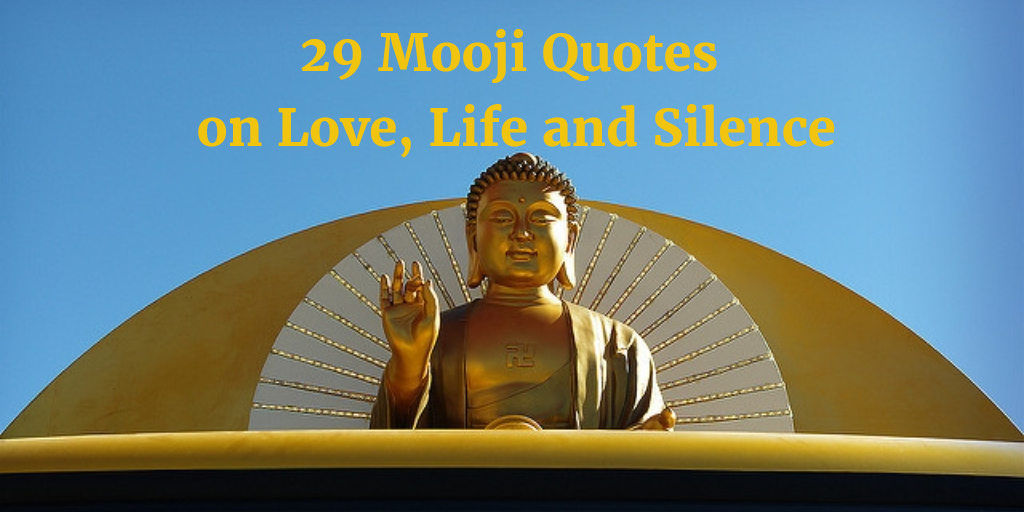 29 Mooji Quotes on Love, Life, and Silence | Project Monkey Mind