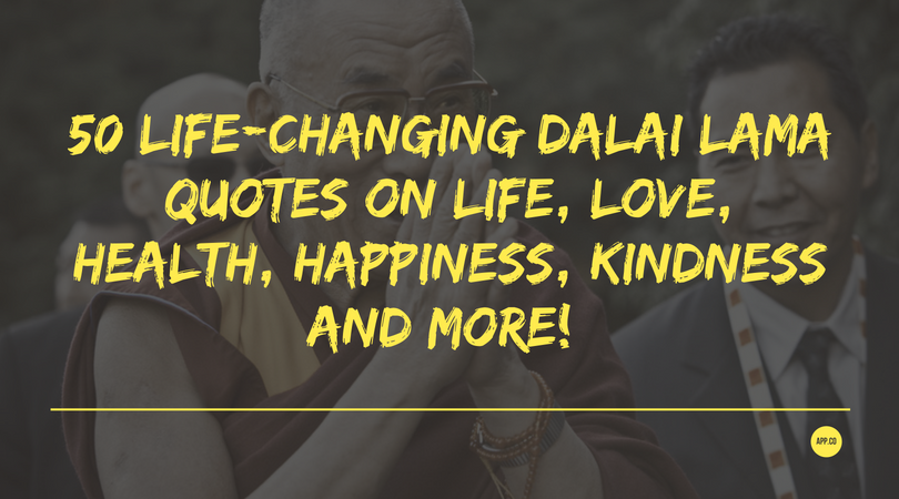 60 LifeChanging Dalai Lama Quotes On Life Love Health Happiness Beauteous Life And Happiness Quotes