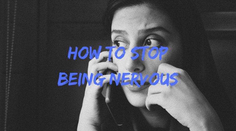 How To Stop Being Nervous (3 methods for LASTING calm)
