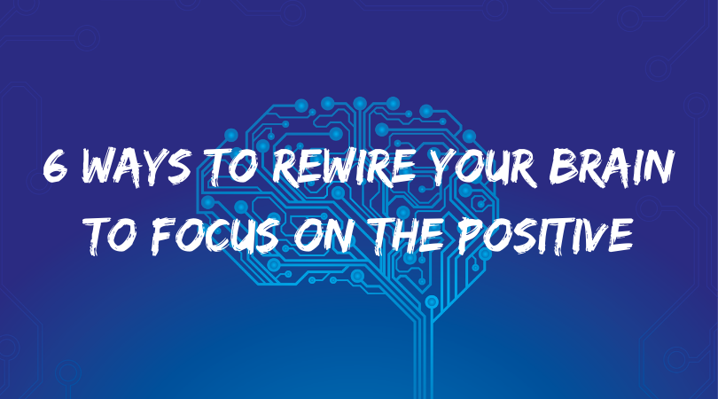 The Optimism Habit: 6 Ways To Rewire Your Brain To Focus On The Positive